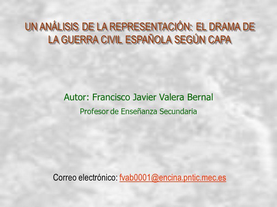 UN ANÁLISIS DE LA REPRESENTACIÓN: EL DRAMA DE LA GUERRA CIVIL ESPAÑOLA SEGÚN CAPA