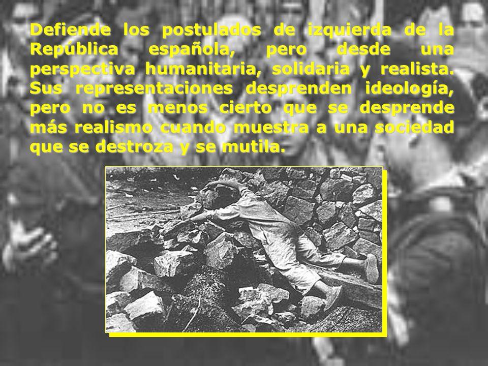 Defiende los postulados de izquierda de la República española, pero desde una perspectiva humanitaria, solidaria y realista.