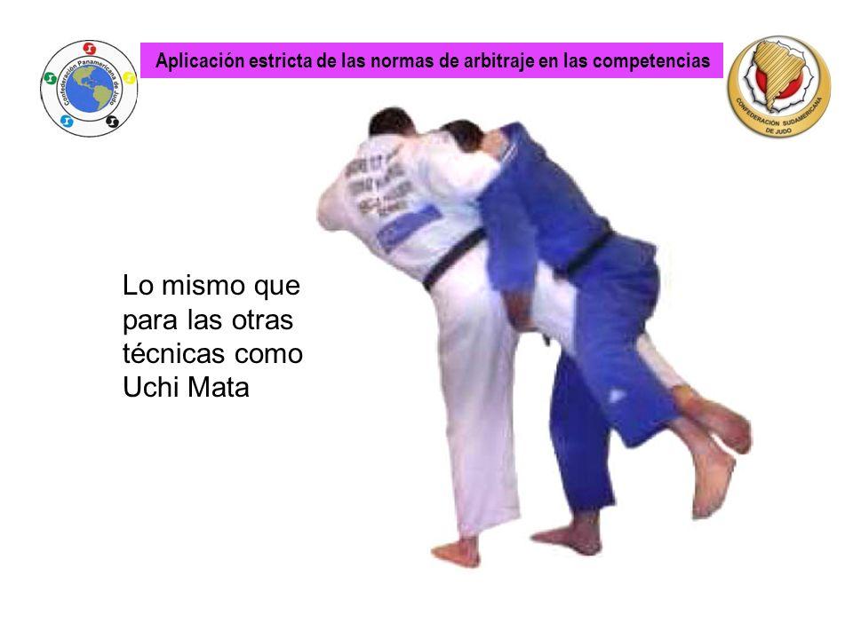 Lo mismo que para las otras técnicas como Uchi Mata