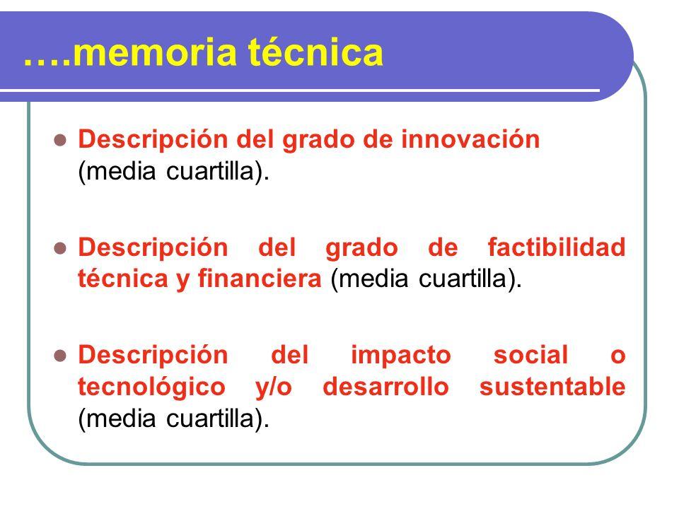 ….memoria técnica Descripción del grado de innovación (media cuartilla).