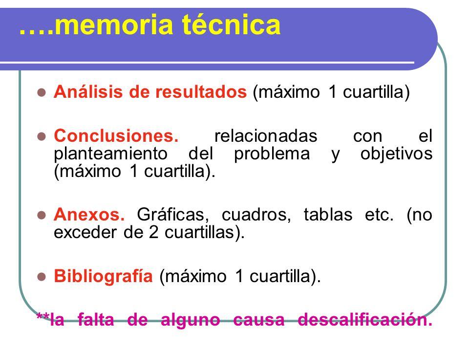 ….memoria técnica Análisis de resultados (máximo 1 cuartilla)