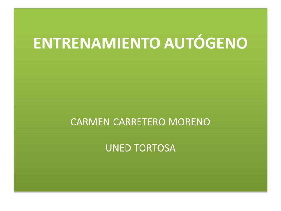 ENTRENAMIENTO AUTÓGENO CARMEN CARRETERO MORENO UNED TORTOSA