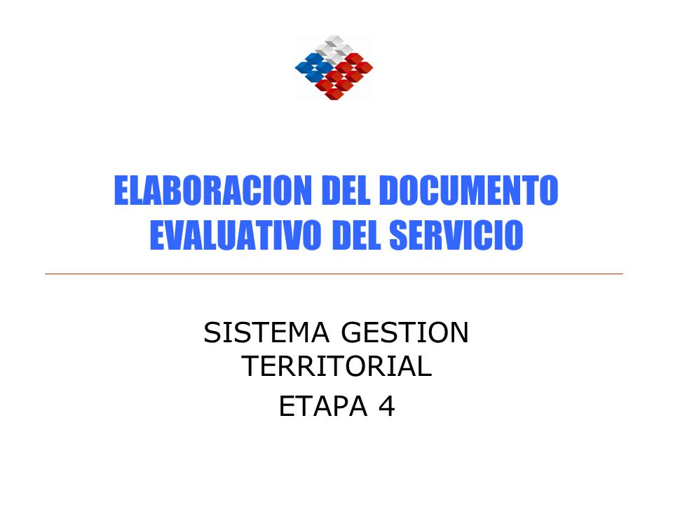 ELABORACION DEL DOCUMENTO EVALUATIVO DEL SERVICIO