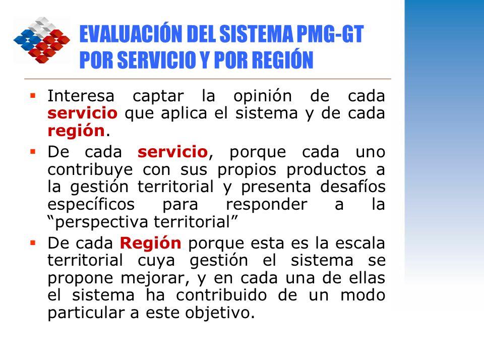 EVALUACIÓN DEL SISTEMA PMG-GT POR SERVICIO Y POR REGIÓN