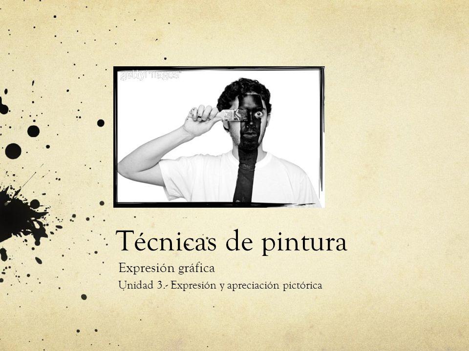 Expresión gráfica Unidad 3.- Expresión y apreciación pictórica