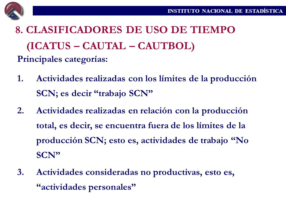 8. CLASIFICADORES DE USO DE TIEMPO (ICATUS – CAUTAL – CAUTBOL)