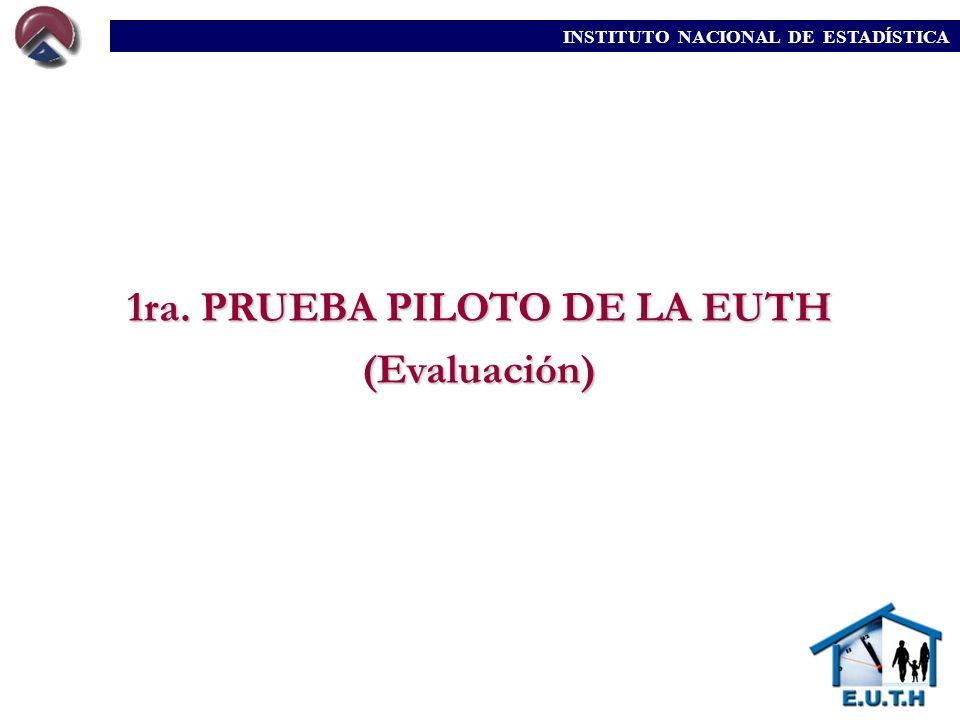 1ra. PRUEBA PILOTO DE LA EUTH