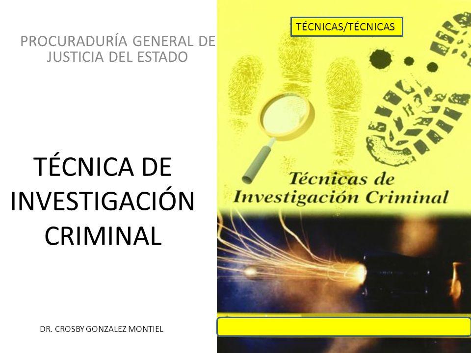 TÉCNICA DE INVESTIGACIÓN CRIMINAL