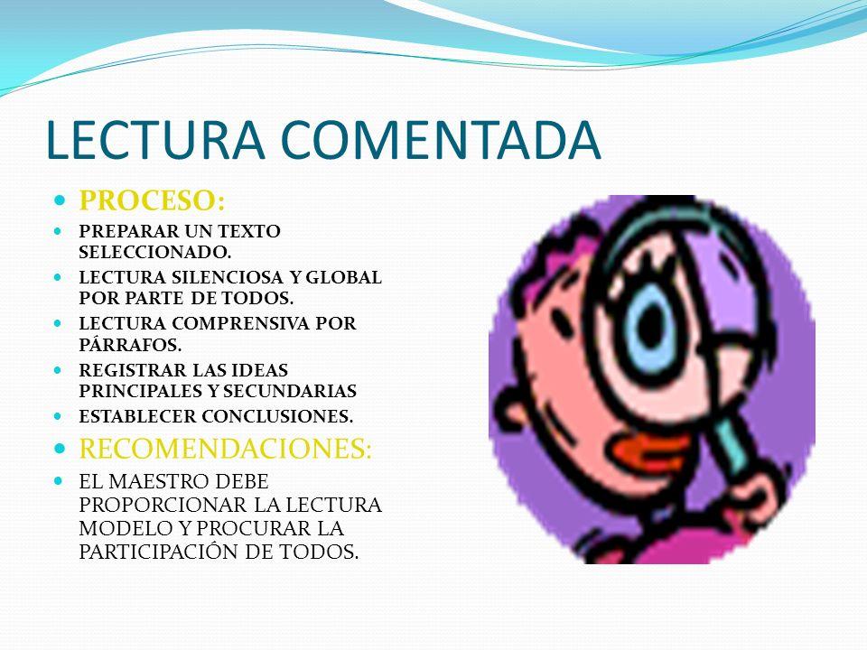 LECTURA COMENTADA PROCESO: RECOMENDACIONES: