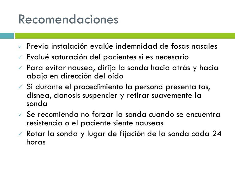 Recomendaciones Previa instalación evalúe indemnidad de fosas nasales