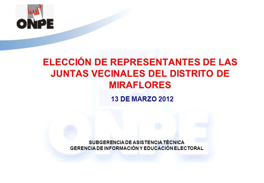 ELECCIÓN DE REPRESENTANTES DE LAS JUNTAS VECINALES DEL DISTRITO DE MIRAFLORES