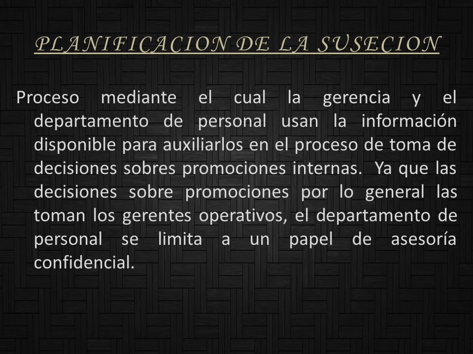 PLANIFICACION DE LA SUSECION