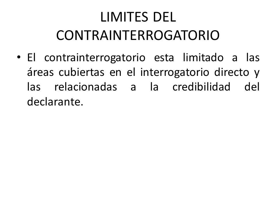 LIMITES DEL CONTRAINTERROGATORIO