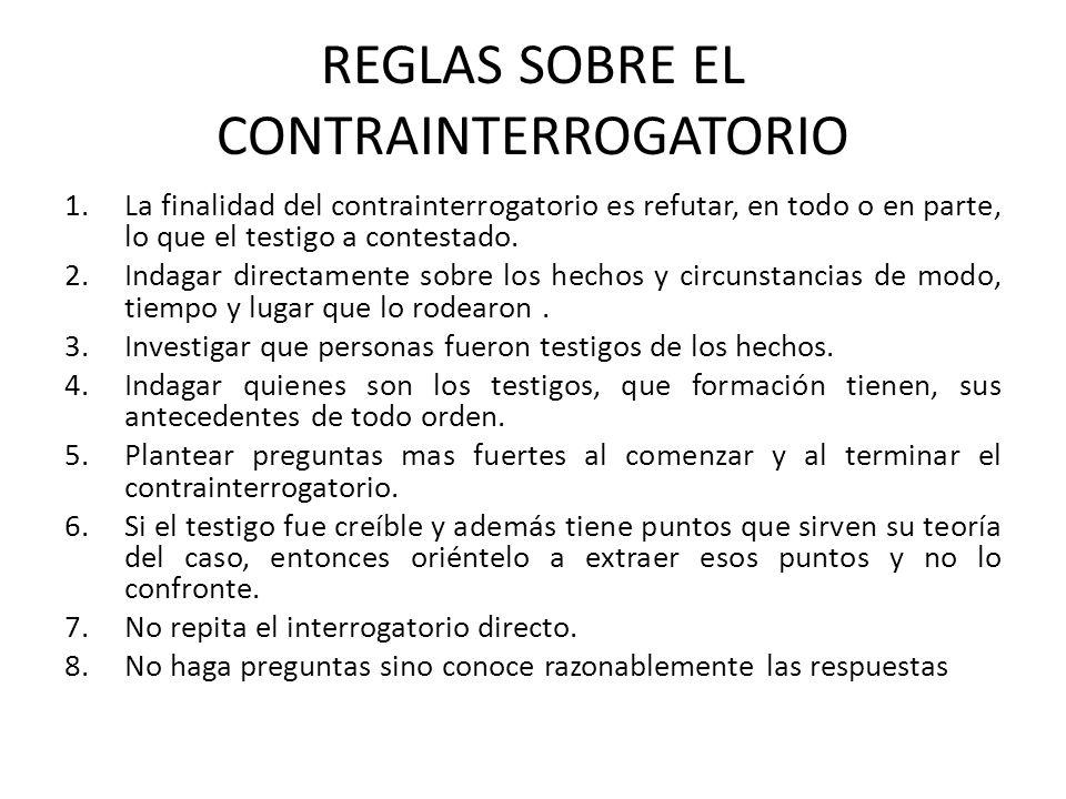 REGLAS SOBRE EL CONTRAINTERROGATORIO