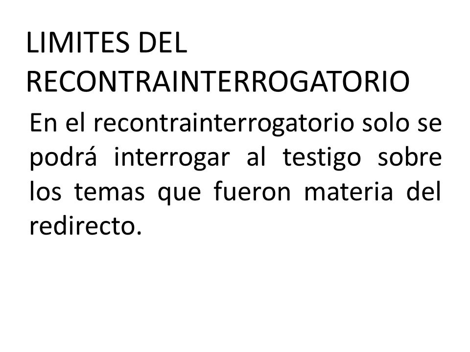LIMITES DEL RECONTRAINTERROGATORIO