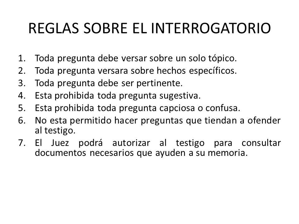 REGLAS SOBRE EL INTERROGATORIO