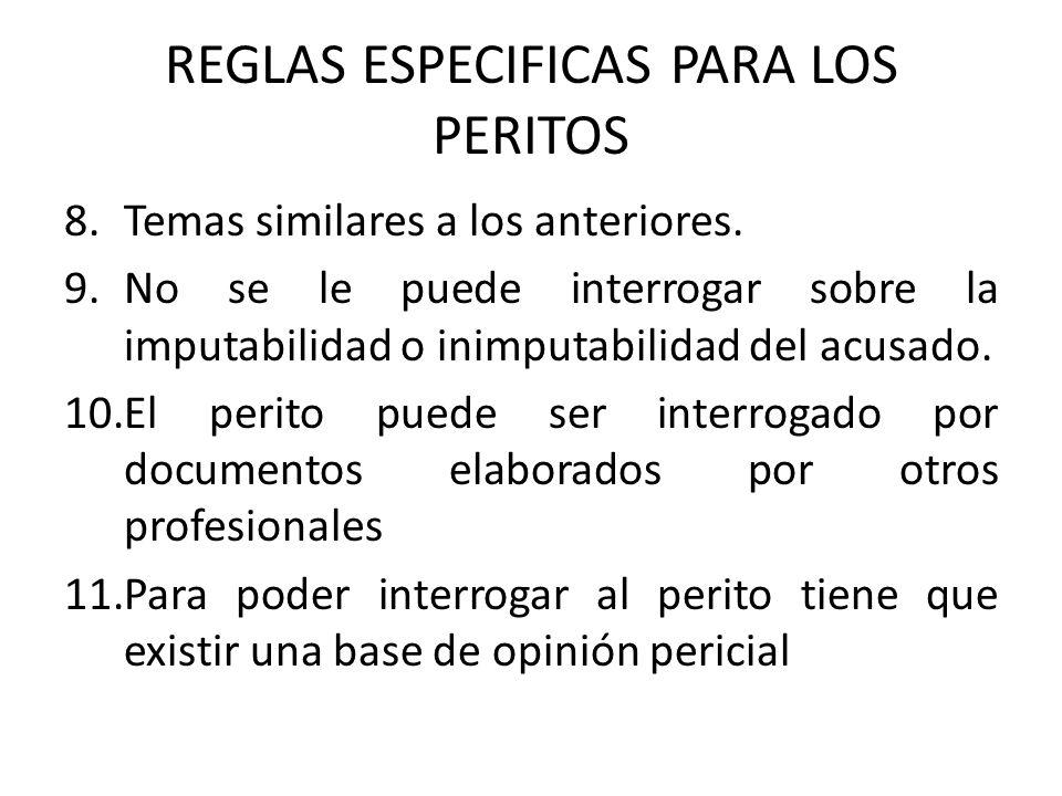 REGLAS ESPECIFICAS PARA LOS PERITOS