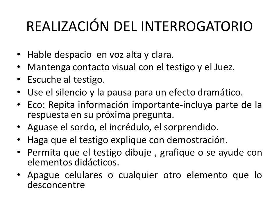 REALIZACIÓN DEL INTERROGATORIO
