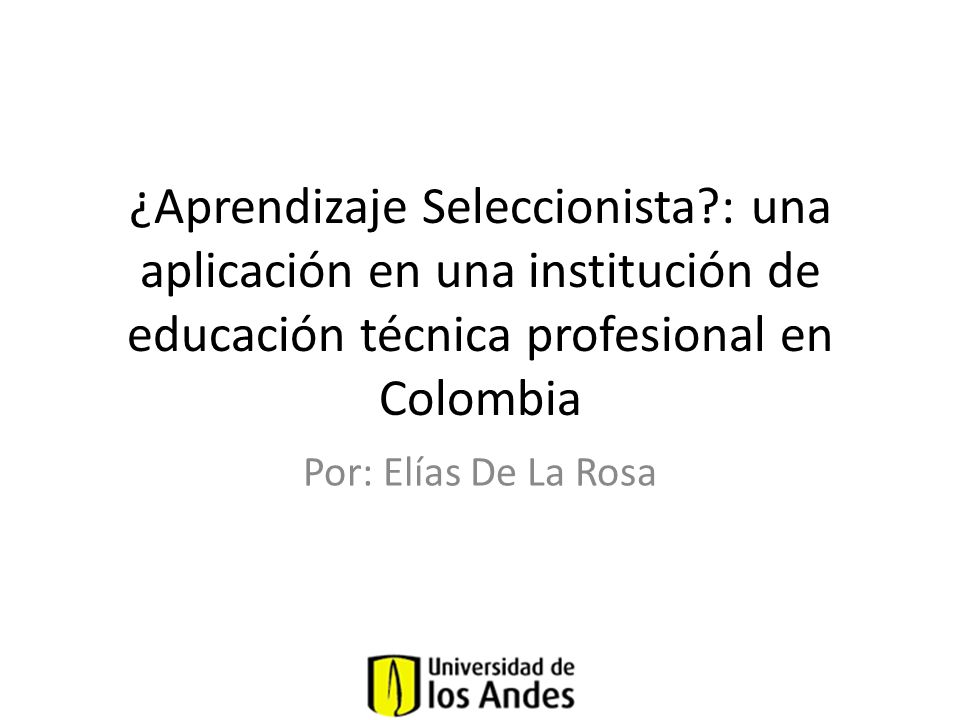 ¿Aprendizaje Seleccionista