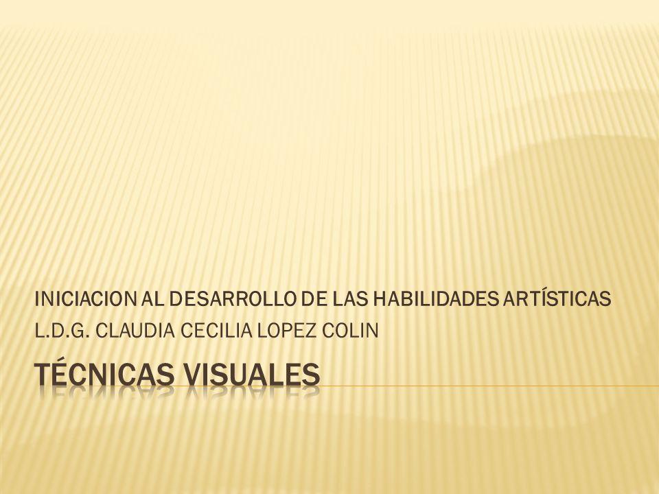 INICIACION AL DESARROLLO DE LAS HABILIDADES ARTÍSTICAS