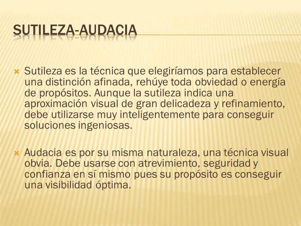 SUTILEZA-AUDACIA