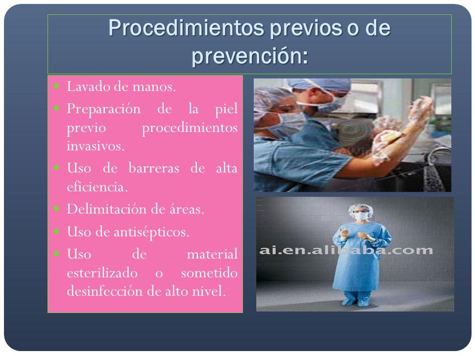 Procedimientos previos o de prevención: