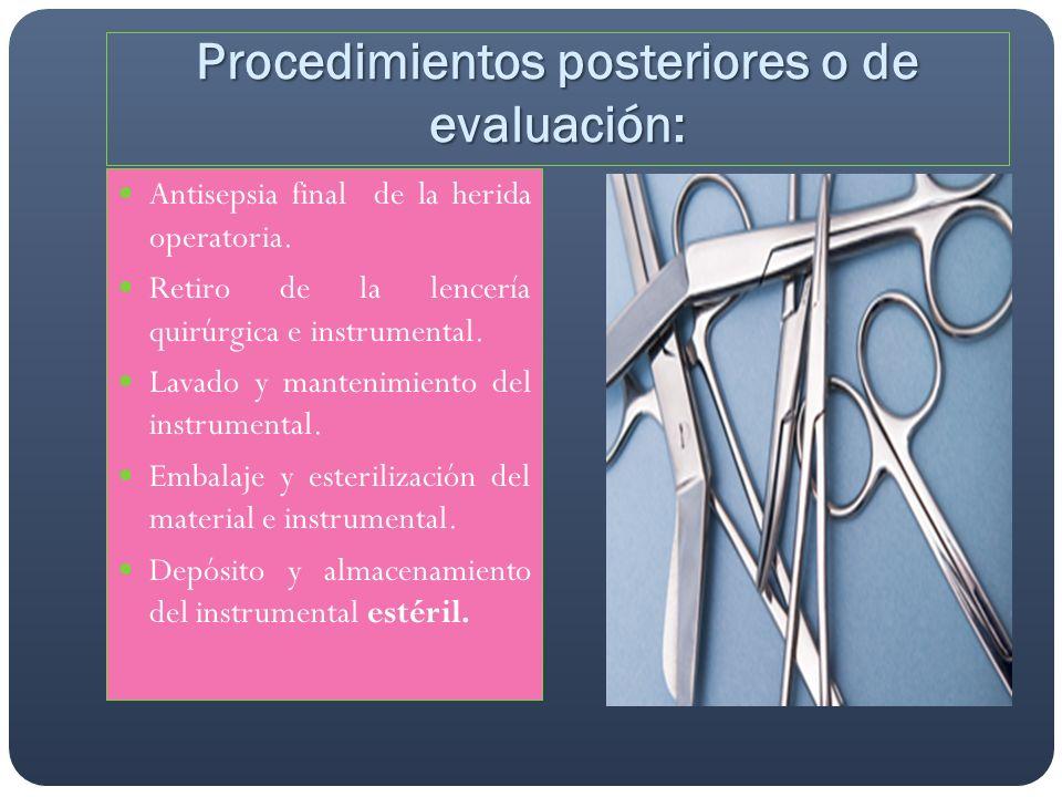 Procedimientos posteriores o de evaluación: