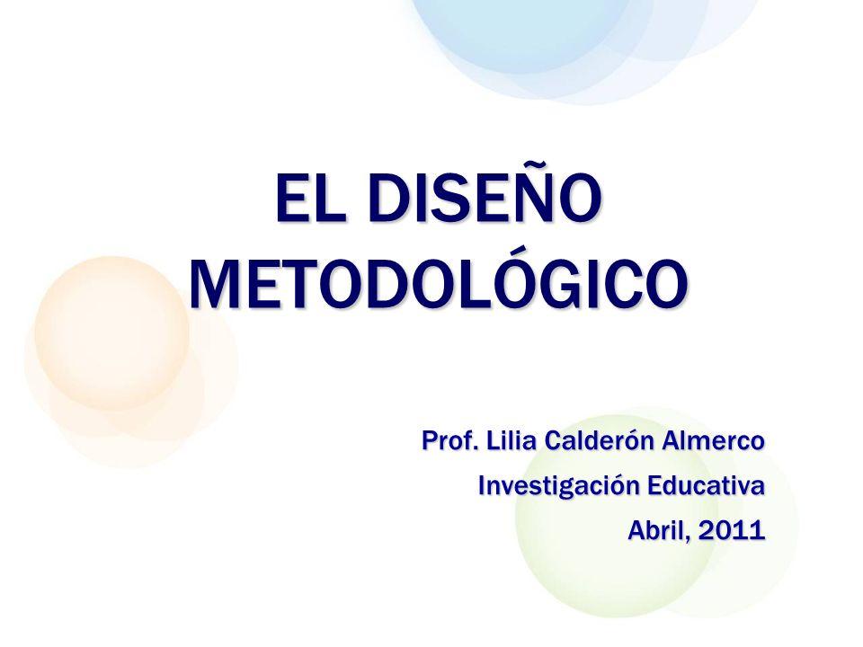 EL DISEÑO METODOLÓGICO