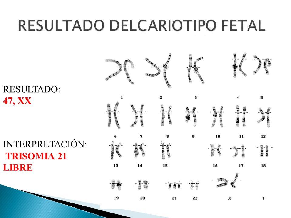 RESULTADO DELCARIOTIPO FETAL