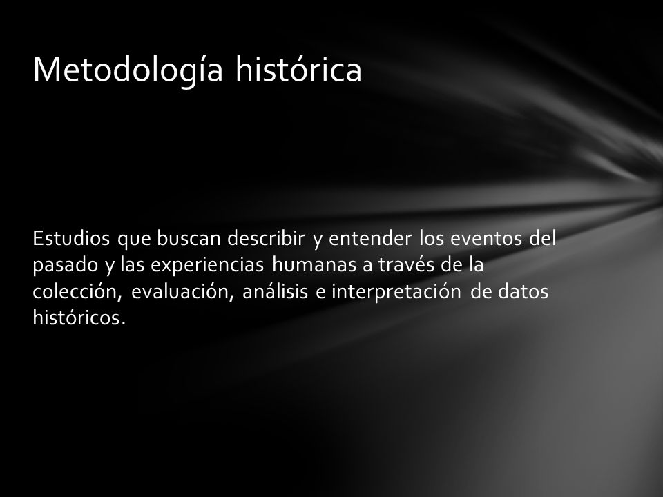 Metodología histórica
