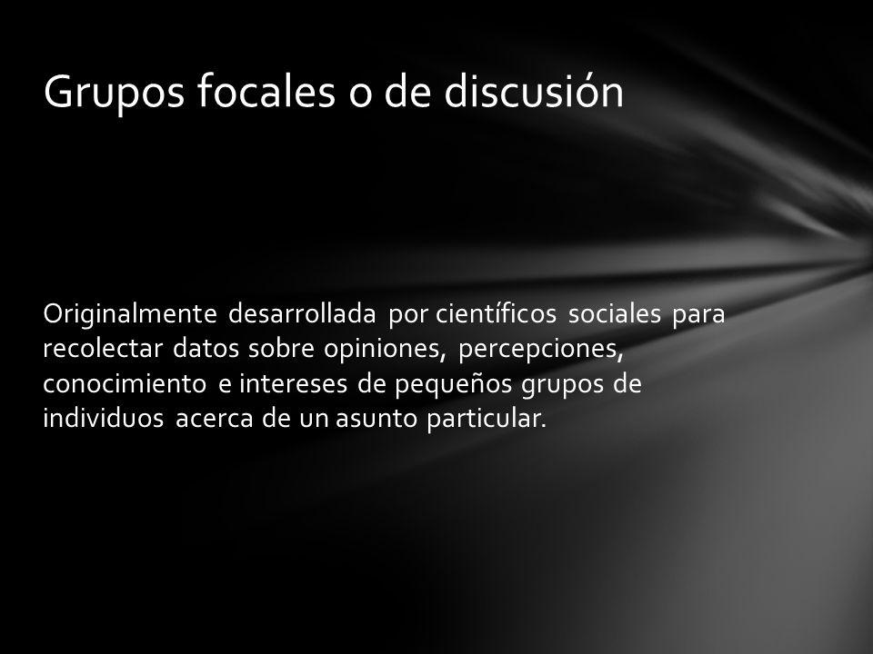 Grupos focales o de discusión