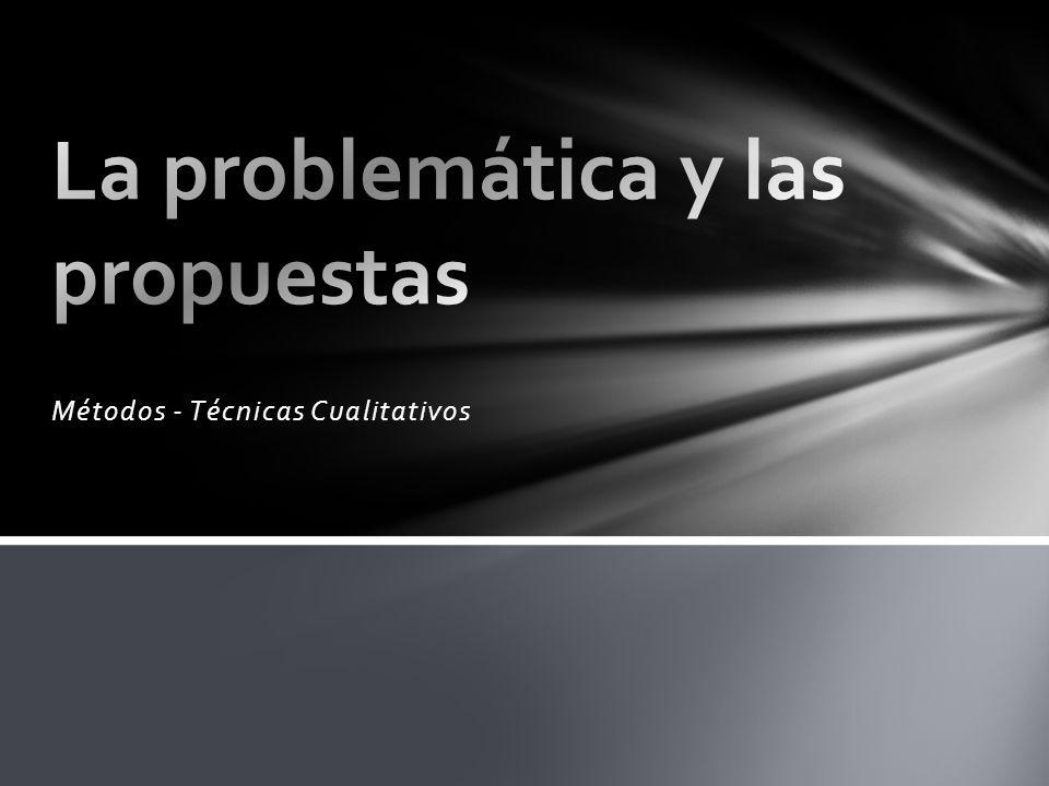 La problemática y las propuestas