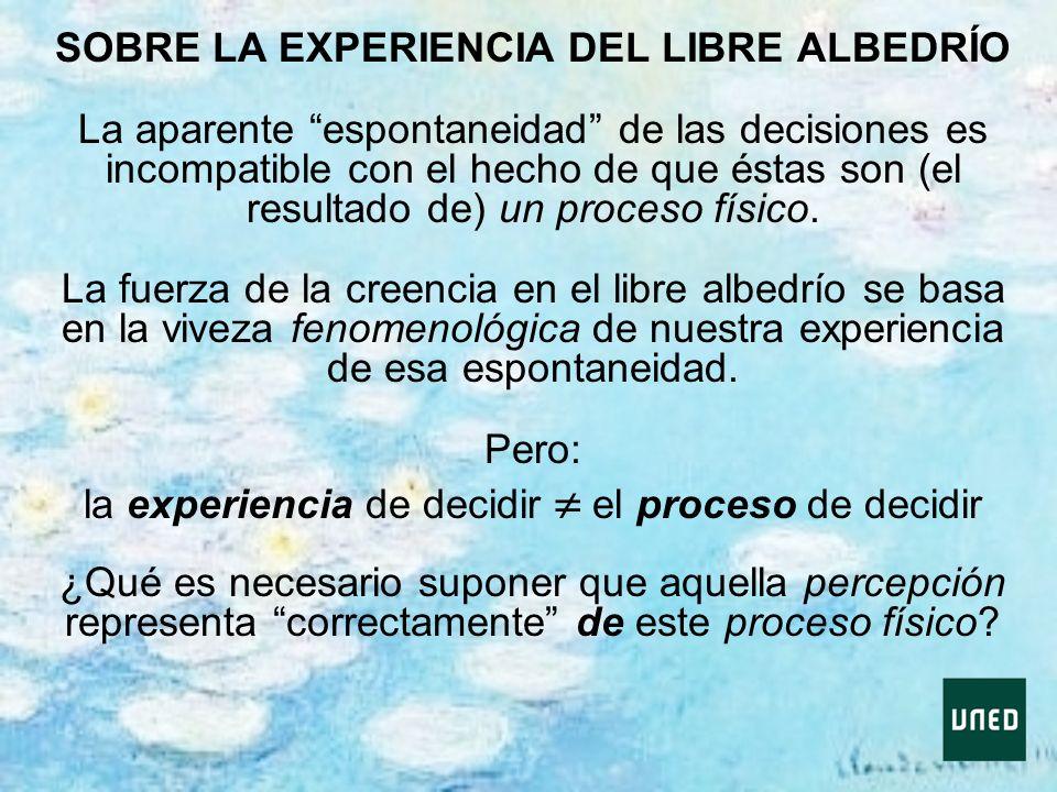 SOBRE LA EXPERIENCIA DEL LIBRE ALBEDRÍO