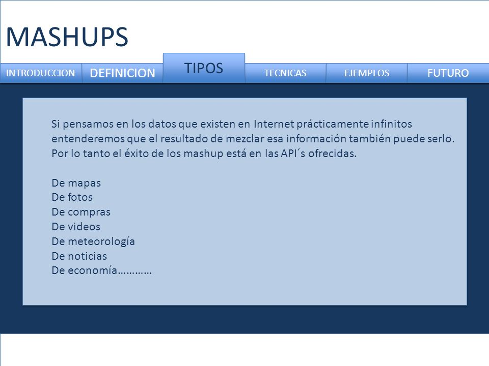 MASHUPS TIPOS DEFINICION FUTURO