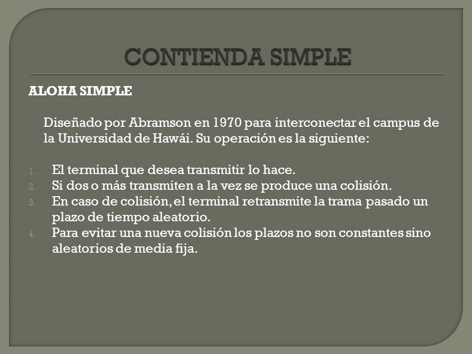 CONTIENDA SIMPLE ALOHA SIMPLE
