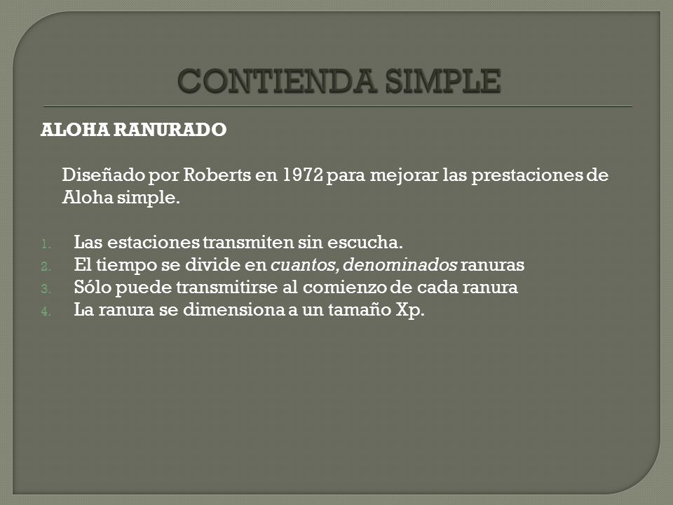 CONTIENDA SIMPLE ALOHA RANURADO