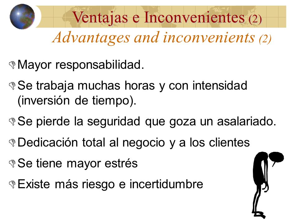Advantages and inconvenients (2)