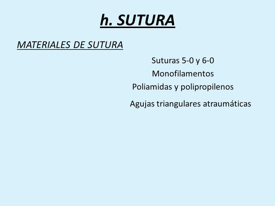 h. SUTURA MATERIALES DE SUTURA