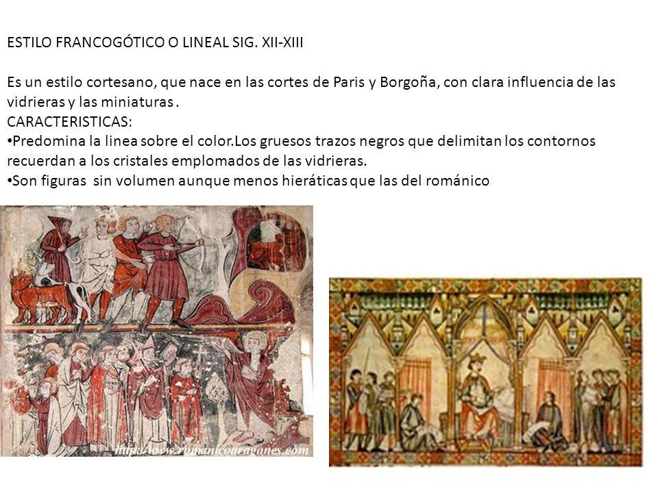 ESTILO FRANCOGÓTICO O LINEAL SIG. XII-XIII