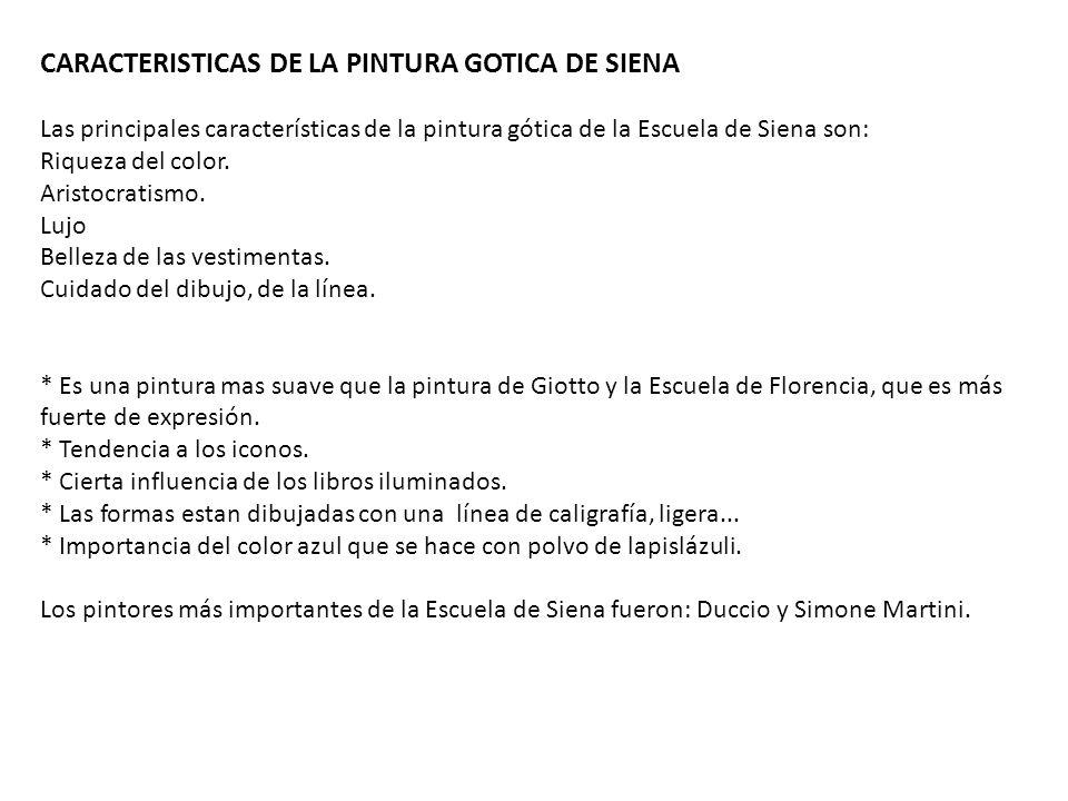 CARACTERISTICAS DE LA PINTURA GOTICA DE SIENA