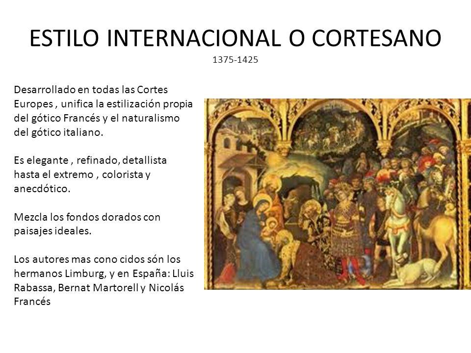 ESTILO INTERNACIONAL O CORTESANO 1375-1425