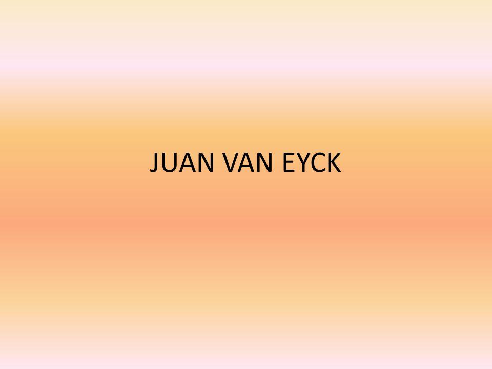 JUAN VAN EYCK