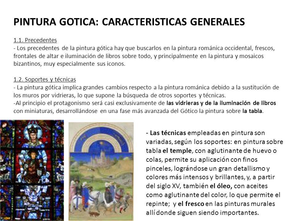 PINTURA GOTICA: CARACTERISTICAS GENERALES