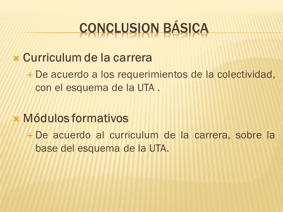 Conclusion básica Curriculum de la carrera Módulos formativos