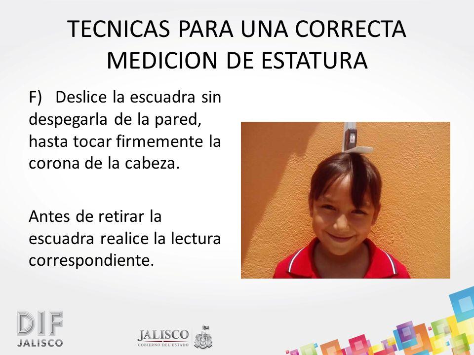 TECNICAS PARA UNA CORRECTA MEDICION DE ESTATURA