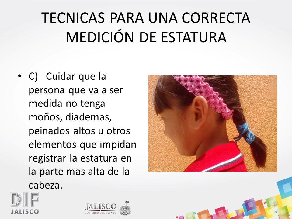 TECNICAS PARA UNA CORRECTA MEDICIÓN DE ESTATURA