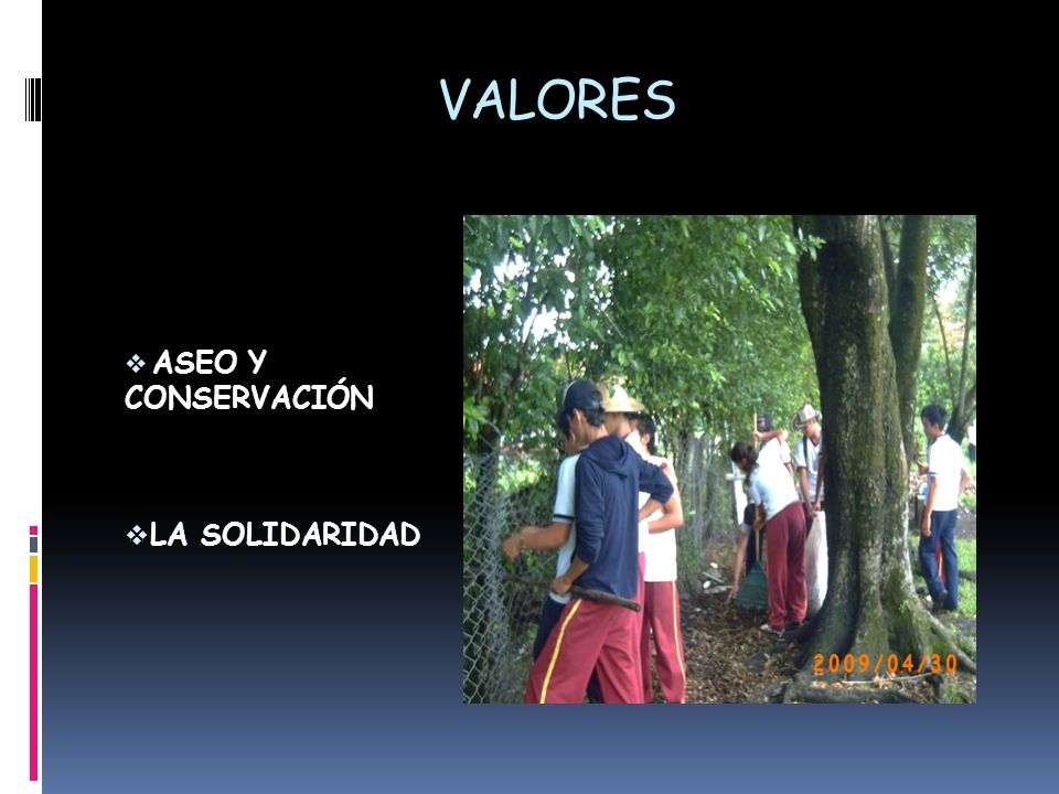 VALORES ASEO Y CONSERVACIÓN LA SOLIDARIDAD