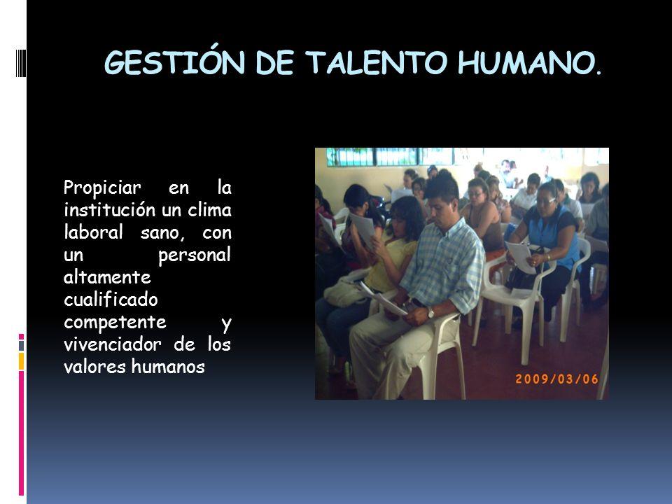 GESTIÓN DE TALENTO HUMANO.