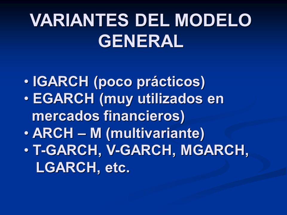 VARIANTES DEL MODELO GENERAL