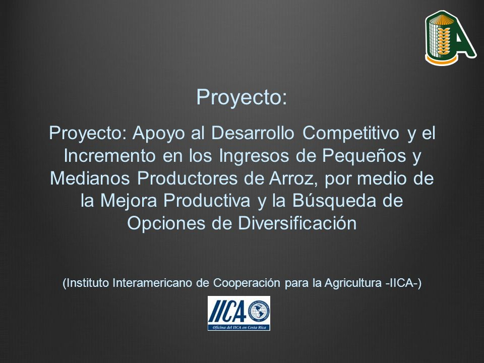 (Instituto Interamericano de Cooperación para la Agricultura -IICA-)